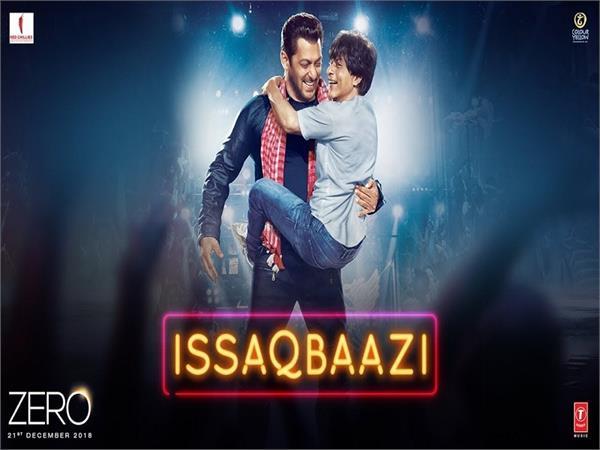 zero new song issaqbaazi