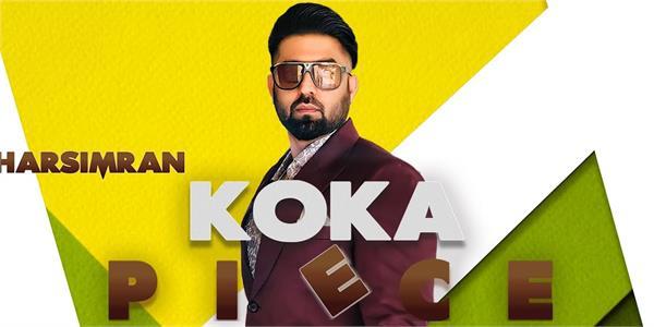 harsimran new song koka piece out now