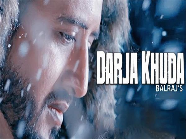 darja khuda balraj new song