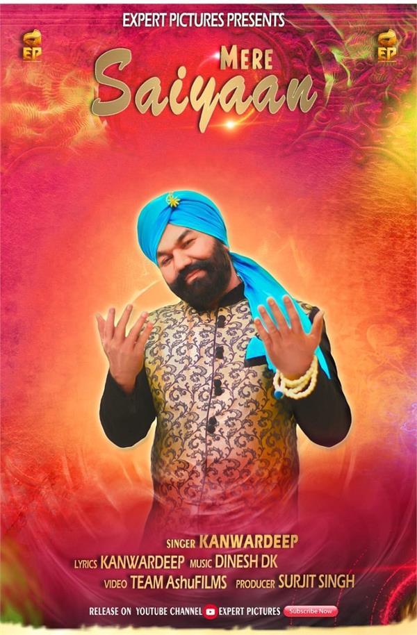kanwardeep new song mere saiyaan