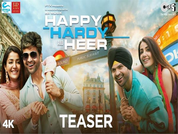 happy hardy and heer official teaser