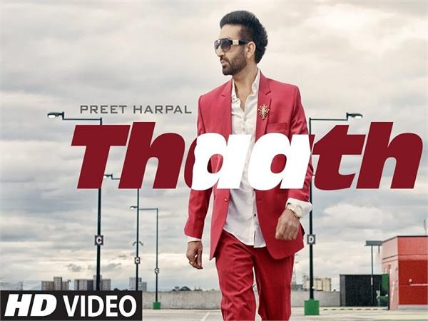 preet harpal new song thaath