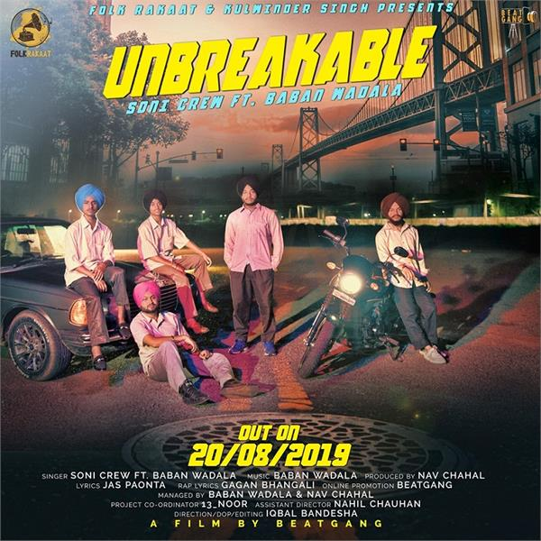 soni crew new song unbreakable coming soon