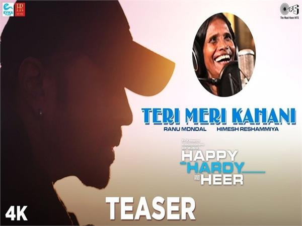 happy hardy and heer song teri meri kahani teaser