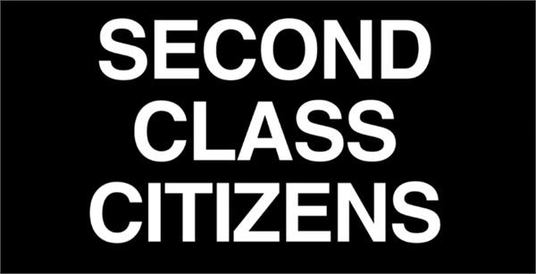 ongoing campaign to make minorities second class citizens