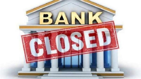 banks will remain closed for 3 days