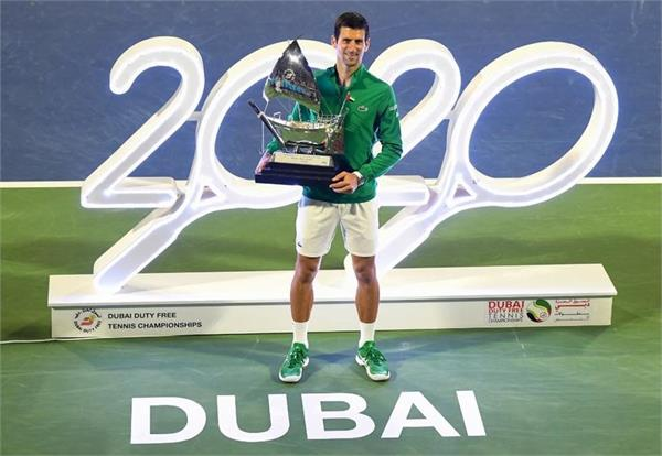 djokovic won the dubai open title