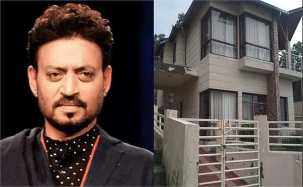 irrfan khan death his dream house cottage in ramgarh nainital