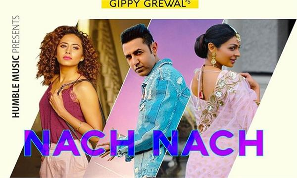 gippy grewal upcoming song nach nach teaser out now