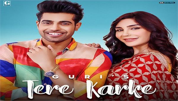 punjabi singer guri latest song   tere karke   song on trending
