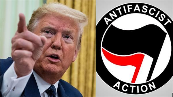 us to declare antifa a terrorist organization over its role in violence  trump