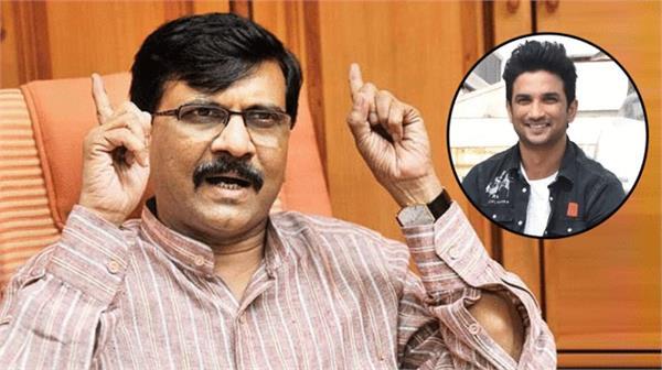 sushant singh rajput death shiv sena mp sanjay raut says