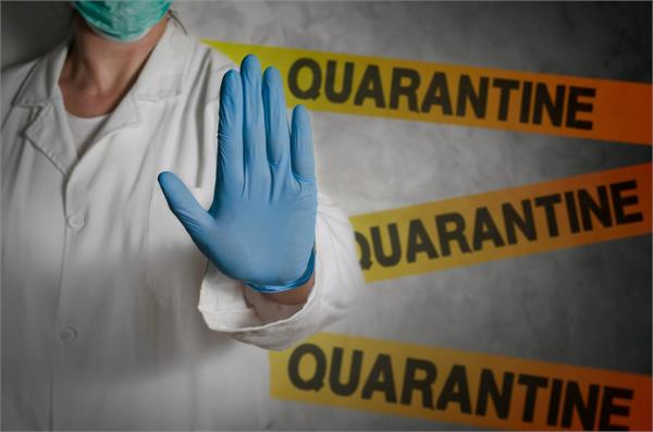 strict action will be taken against violators of quarantine