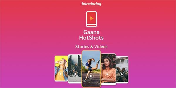 gaana launches short video app hotshots