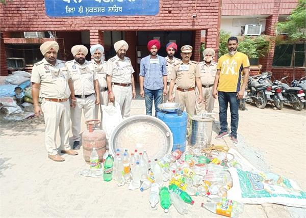 bariwala police illegal alcohol lahan sri muktsar sahib