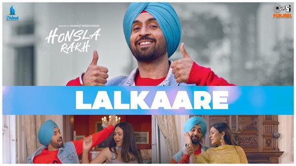 honsla rakh new song lalkaare out now