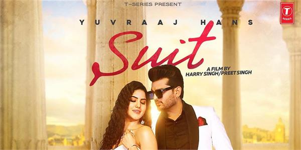 yuvraaj hans new song suit poster out now